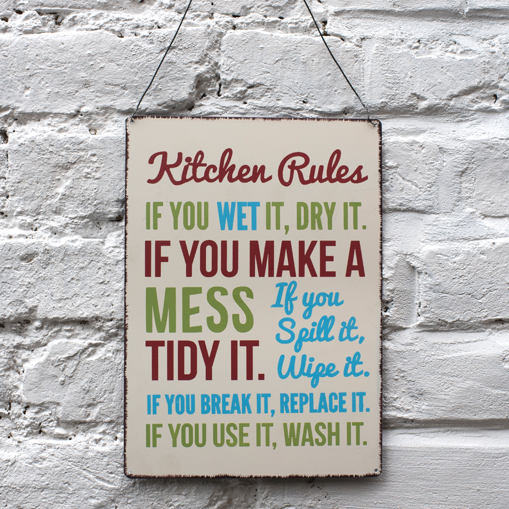 Kitchen rules metal sign