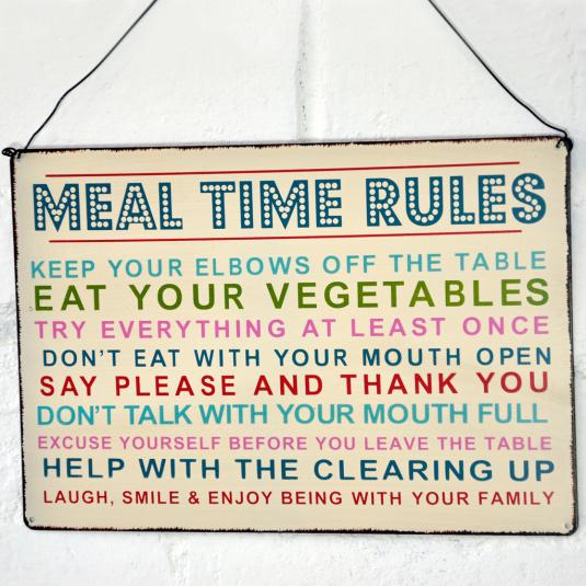 Meal Time Rules Hanging Metal Sign